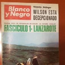 Coleccionismo de Revista Blanco y Negro: BLANCO Y NEGRO REVISTA Nº 2826 MADRID, 2 DE JULIO 1966_LANZAROTE. PRESIDENTE AMERICANO.. Lote 194210536