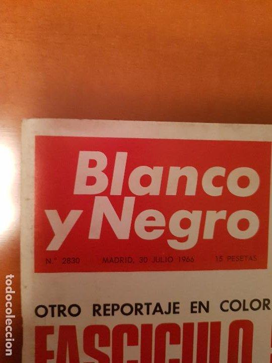 Coleccionismo de Revista Blanco y Negro: BLANCO Y NEGRO REVISTA Nº 2830 MADRID, 30 DE JULIO 1966_LA GOMERA. LA ROMERIA DE SAN JUAN, JOSE AGUI - Foto 2 - 194211176