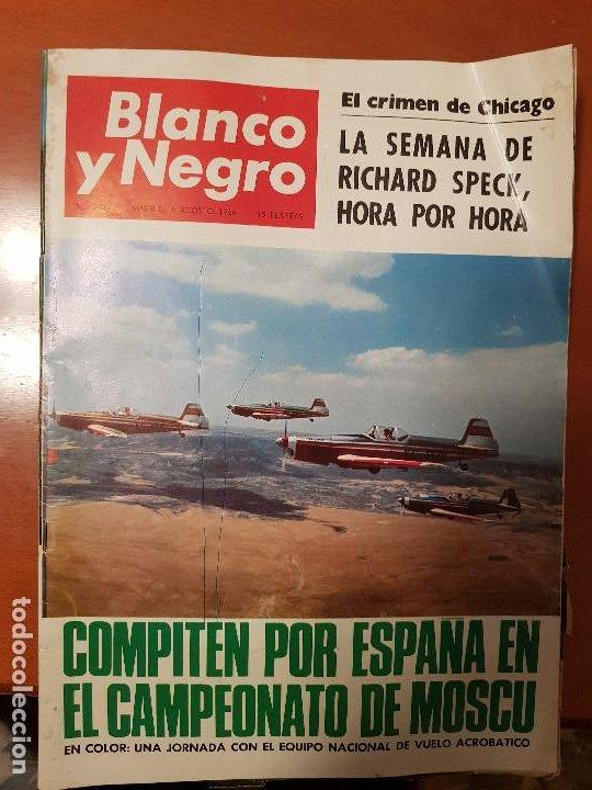 BLANCO Y NEGRO REVISTA Nº 2831 MADRID, 6 DE AGOSTO 1966_VUELO ACROBATICO, ESPAÑA CAMPEONATO DE MOSCU (Coleccionismo - Revistas y Periódicos Modernos (a partir de 1.940) - Blanco y Negro)