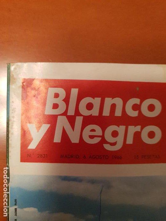 Coleccionismo de Revista Blanco y Negro: BLANCO Y NEGRO REVISTA Nº 2831 MADRID, 6 DE AGOSTO 1966_VUELO ACROBATICO, ESPAÑA CAMPEONATO DE MOSCU - Foto 2 - 194211608