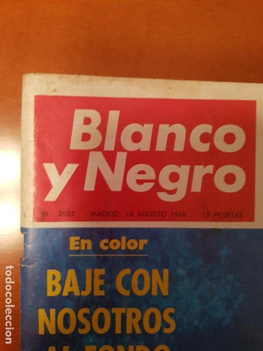Coleccionismo de Revista Blanco y Negro: BLANCO Y NEGRO REVISTA Nº 2832 MADRID, 13 DE AGOSTO 1966_BAJO EL MAR. NEGOCIO DE LAS ARMAS. - Foto 2 - 194211903