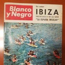 Coleccionismo de Revista Blanco y Negro: BLANCO Y NEGRO REVISTA Nº 2833 MADRID, 20 DE AGOSTO 1966_DESCENSO DEL SELLA. IBIZA.. Lote 194212167