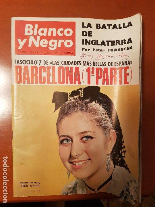 BLANCO Y NEGRO REVISTA Nº 2837 MADRID, 17 DE SEPTIEMBRE 1966_BARCELONA 1ª. MONSERRAT FAURA, PUBILLA. (Coleccionismo - Revistas y Periódicos Modernos (a partir de 1.940) - Blanco y Negro)