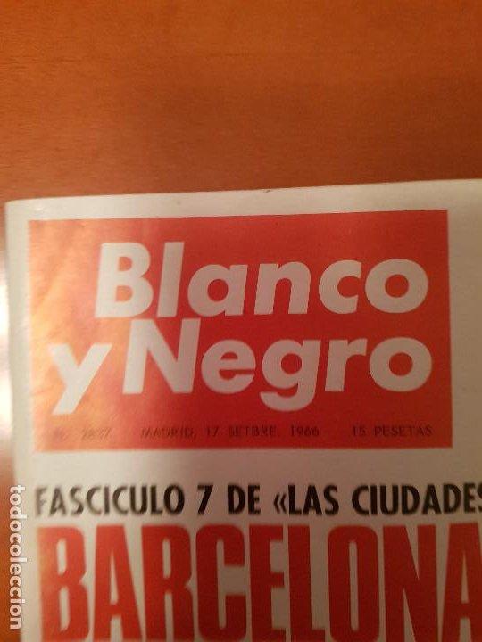 Coleccionismo de Revista Blanco y Negro: BLANCO Y NEGRO REVISTA Nº 2837 MADRID, 17 DE SEPTIEMBRE 1966_BARCELONA 1ª. MONSERRAT FAURA, PUBILLA. - Foto 2 - 194212851