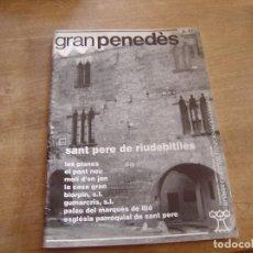 Coleccionismo de Revista Blanco y Negro: GRAN PENEDÈS Nº 41 1994. VILAFRANCA DEL PENEDÈS - EL VENDRELL - VILANOVA I LA GELTRÚ.. Lote 194766313