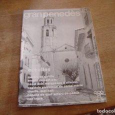 Coleccionismo de Revista Blanco y Negro: GRAN PENEDÈS Nº 42 1994. VILAFRANCA DEL PENEDÈS - EL VENDRELL - VILANOVA I LA GELTRÚ.. Lote 194766372