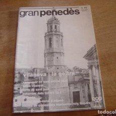 Coleccionismo de Revista Blanco y Negro: GRAN PENEDÈS Nº 43 1995. VILAFRANCA DEL PENEDÈS - EL VENDRELL - VILANOVA I LA GELTRÚ.. Lote 194766436