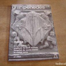 Coleccionismo de Revista Blanco y Negro: GRAN PENEDÈS Nº 45 1995. VILAFRANCA DEL PENEDÈS - EL VENDRELL - VILANOVA I LA GELTRÚ.. Lote 194766660