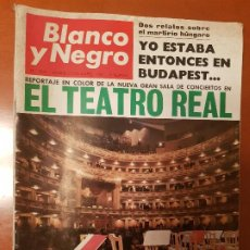 Coleccionismo de Revista Blanco y Negro: BLANCO Y NEGRO REVISTA Nº 2844 MADRID, 5 DE NOVIEMBRE 1966_EL GRAN TEATRO REAL. BUDAPEST. SUEZ. EINS. Lote 195042758