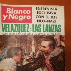 Coleccionismo de Revista Blanco y Negro: BLANCO Y NEGRO REVISTA Nº 2848 MADRID, 3 DE DICIEMBRE 1966_ENTREVISTA ADOLF VON THADDEN. VELAZQUEZ. Lote 195044258