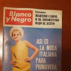 Coleccionismo de Revista Blanco y Negro: BLANCO Y NEGRO REVISTA Nº 2859 MADRID, 18 DE FEBRERO 1967_MARTINE CAROL. MODA ITALIANA PRIMAVERA. Lote 195046505