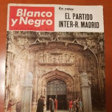 Coleccionismo de Revista Blanco y Negro: BLANCO Y NEGRO REVISTA Nº 2860 MADRID, 25 DE FEBRERO 1967_FUTBOL INTER_REAL MADRID. VALLADOLID.. Lote 195046698