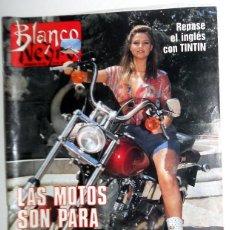 Coleccionismo de Revista Blanco y Negro: REVISTA BLANCO Y NEGRO ABC JULIO AÑO 1989. ESPECIAL MOTOS MODELOS ROMAY OBJETIVO BIRMANIA. ANTIGUA. Lote 195140802