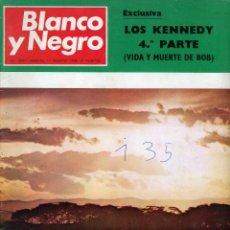 Coleccionismo de Revista Blanco y Negro: BLANCO Y NEGRO Nº 2937 MADRID 17 DE AGOSTO DE 1968. LOS KENNEDY 4ª PARTE. LUGO VISTA DE HELICÓPTERO. Lote 195310881