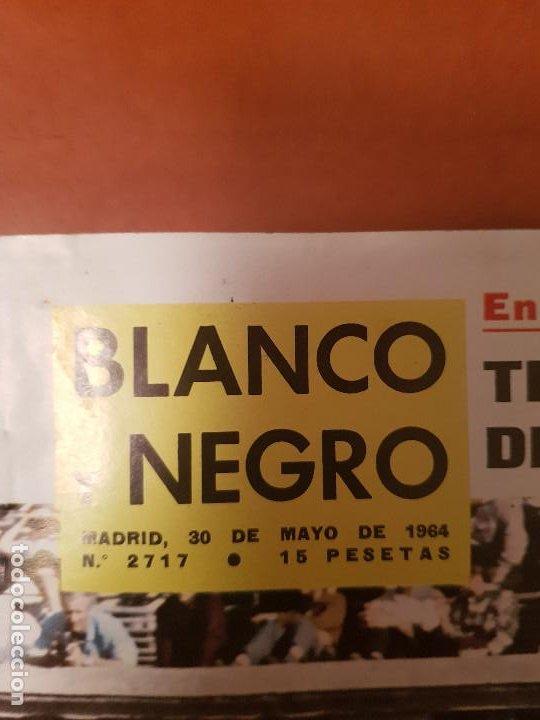 Coleccionismo de Revista Blanco y Negro: BLANCO Y NEGRO REVISTA Nº 2717 MADRID, 30 DE MAYO 1964_TRIUNFO Y COGIDA DEL CORDOBES. - Foto 2 - 206833847