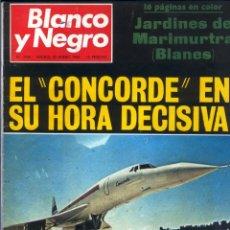 Coleccionismo de Revista Blanco y Negro: BLANCO Y NEGRO 2960 - EL CONCORDE JOHNSON NIXON DE GAULLE JACQUELINE KENNEDY POMPIDOU - VER FOTOS. Lote 206881402