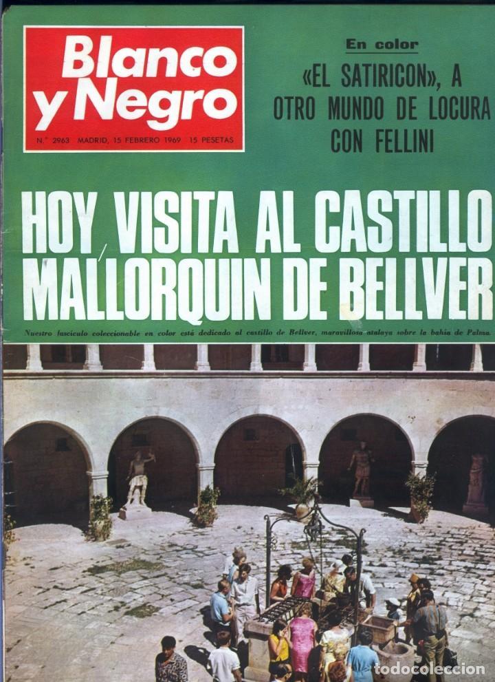 BLANCO Y NEGRO 2963 CASTILLO DE BELLVER FELLINI OLIVER TWIST NIXON JOHNSON IRAQ MAXIM'S - VER FOTOS (Coleccionismo - Revistas y Periódicos Modernos (a partir de 1.940) - Blanco y Negro)