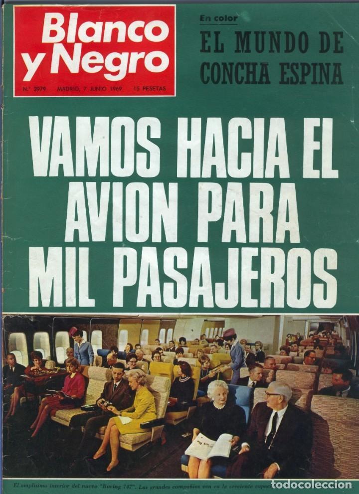 BLANCO Y NEGRO 2979 - CONCHA ESPINA ANIVERSARIO VICTORIA FRANCO APOLO 10 MARIA CALLAS - VER FOTOS (Coleccionismo - Revistas y Periódicos Modernos (a partir de 1.940) - Blanco y Negro)