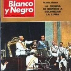 Coleccionismo de Revista Blanco y Negro: BLANCO Y NEGRO 2987 - INVESTIDURA DON JUAN CARLOS APOLO 11 PAQUIRRI PETER COLLINSON - VER FOTOS. Lote 206913830