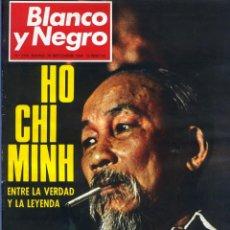 Coleccionismo de Revista Blanco y Negro: BLANCO Y NEGRO 2994 - HO CHI MINH APOLO 11 JULIO BEOBIDE JANE FONDA HOLLYWOOD BENZ WANKEL- VER FOTOS. Lote 206923451