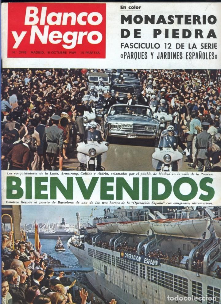 BLANCO Y NEGRO 2998 - MONASTERIO DE PIEDRA APOLO 11 FRANCO JOSEPH LOSEY EDDY MERCKK - VER FOTOS (Coleccionismo - Revistas y Periódicos Modernos (a partir de 1.940) - Blanco y Negro)