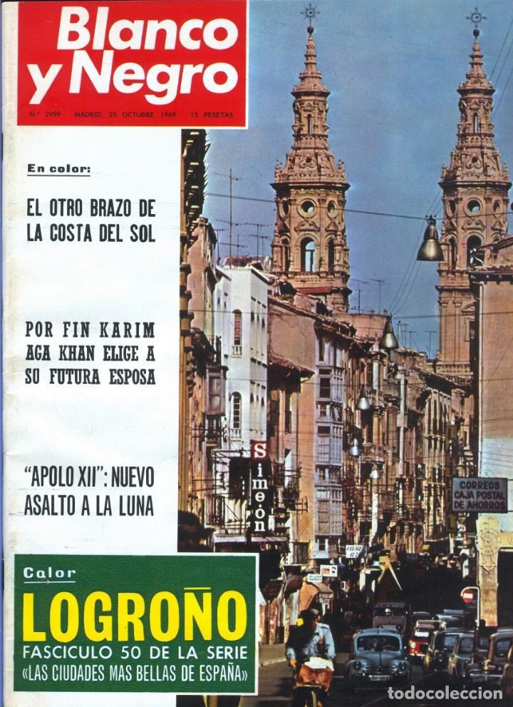BLANCO Y NEGRO 2999 - KARIM AGA KHAN APOLO XII 12 LLONA LEVY GUERRA VIETNAM LOS KENNEDY - VER FOTOS (Coleccionismo - Revistas y Periódicos Modernos (a partir de 1.940) - Blanco y Negro)