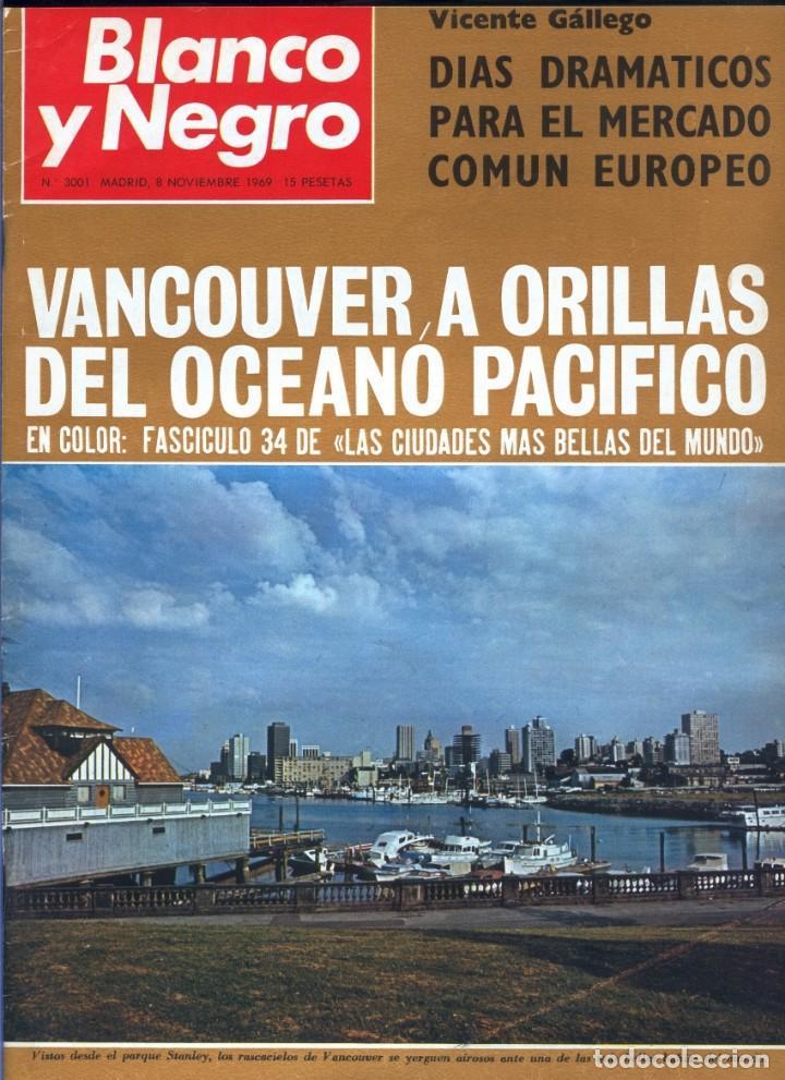 BLANCO Y NEGRO 3001 -VANCOUVER TED KENNEDY SOPHIE DUGUET ARAFAT SHIRLEY TEMPLE MARSILLACH -VER FOTOS (Coleccionismo - Revistas y Periódicos Modernos (a partir de 1.940) - Blanco y Negro)
