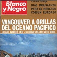 Coleccionismo de Revista Blanco y Negro: BLANCO Y NEGRO 3001 -VANCOUVER TED KENNEDY SOPHIE DUGUET ARAFAT SHIRLEY TEMPLE MARSILLACH -VER FOTOS. Lote 206929152