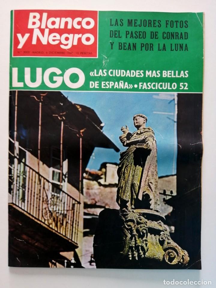 Coleccionismo de Revista Blanco y Negro: Blanco y Negro 3005 - Lugo Apolo XII de Gaulle Guerra Vietnam Juan Cabanas - VER FOTOS - Foto 2 - 206932286