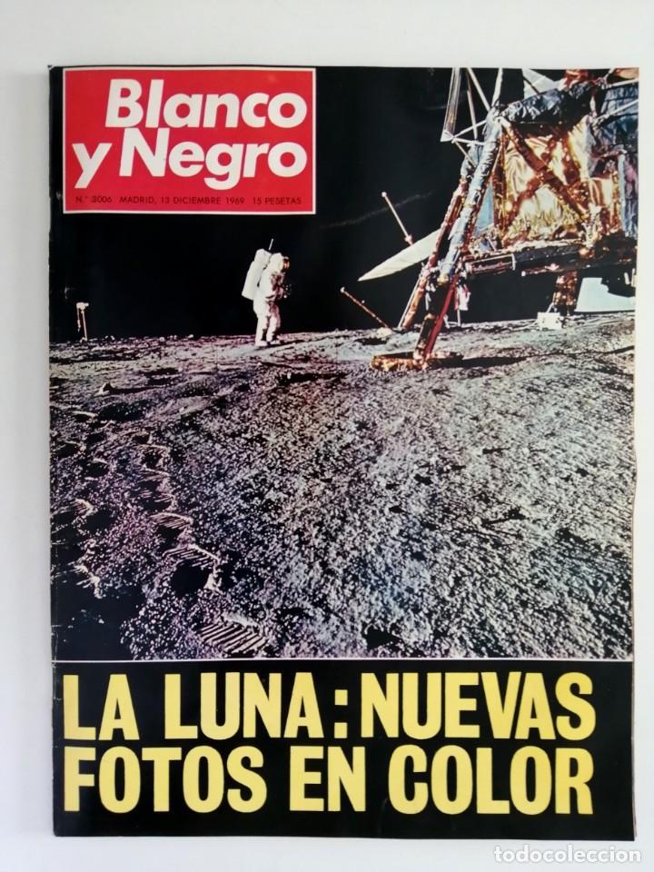 Coleccionismo de Revista Blanco y Negro: Blanco y Negro 3006 -Apolo XII Don Juan Carlos Paquita Martín Juanita Cruz Julio Iglesias -VER FOTOS - Foto 2 - 206937328