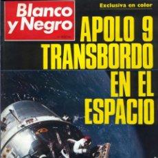 Coleccionismo de Revista Blanco y Negro: BLANCO Y NEGRO APOLO 9 DIEGO PUERTA PACO CAMINO FALLAS GRACIA MÓNACO SOFÍA LOREN URTAIN-VER FOTOS. Lote 206938672