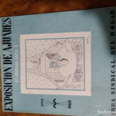 Collectionnisme de Magazine Blanco y Negro: EXPOSICIÓN DE AJUARES. OBRA SINDICAL DEL HOGAR. MARZO 1943. FALANGE ESPAÑOLA. Lote 209066745