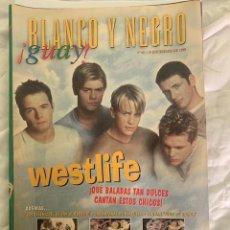 Coleccionismo de Revista Blanco y Negro: BLANCO Y NEGRO !GUAY! Nº 45 19-12-1999 WESTLIFE. Lote 209351483