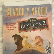 Coleccionismo de Revista Blanco y Negro: BLANCO Y NEGRO GUAY Nº 12 2-06-1999 EL REY LEON 2. Lote 209359201