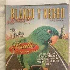 Coleccionismo de Revista Blanco y Negro: BLANCO Y NEGRO GUAY Nº 18 13-06-1999 PAULIE EL LORO BOCAZAS. Lote 209359301