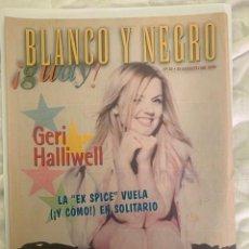 Coleccionismo de Revista Blanco y Negro: BLANCO Y NEGRO GUAY Nº 27 15-08-1999 GERI HALLIWELLL. Lote 209359566