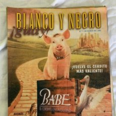 Coleccionismo de Revista Blanco y Negro: BLANCO Y NEGRO !GUAY! Nº 07 28-03 1999 BABE EL CERDITO EN LA CIUDAD. Lote 209583973