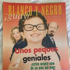 Coleccionismo de Revista Blanco y Negro: BLANCO Y NEGRO !GUAY! Nº 25 01-09-1999 UNOS PEQUES GENIALES. Lote 209583996