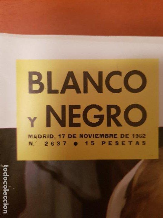 Coleccionismo de Revista Blanco y Negro: BLANCO Y NEGRO REVISTA Nº 2637 MADRID, 17 DE NOVIEMBRE 1962_ENTREVISTA GRACITA MORALES. - Foto 2 - 209748896