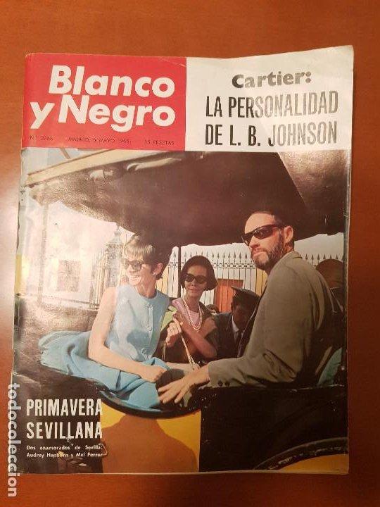 BLANCO Y NEGRO REVISTA Nº 2766 MADRID, 8 DE MAYO 1965_PRIMAVERA SEVILLANA. CARTIER. (Coleccionismo - Revistas y Periódicos Modernos (a partir de 1.940) - Blanco y Negro)