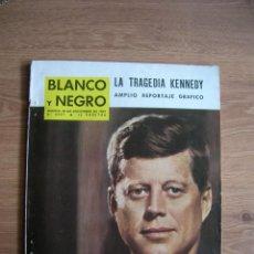 Coleccionismo de Revista Blanco y Negro: BLANCO Y NEGRO. ASESINATO DEL PRESIDENTE KENNEDY. NOVIEMBRE DE 1963. JFK.. Lote 213493176