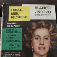 Coleccionismo de Revista Blanco y Negro: BLANCO Y NEGRO 1960,BODA REINA FABIOLA.. Lote 213554638