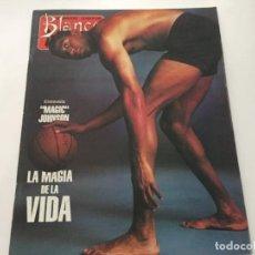 Coleccionismo de Revista Blanco y Negro: BLANCO Y NEGRO 7 1992 MAGIC JOHNSON PENELOPE CRUZ JESUS VAZQUEZ JUAN LOPEZ SALVADOR. Lote 214166978