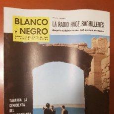 Collezionismo di Rivista Blanco y Negro: BLANCO Y NEGRO REVISTA Nº 2663 MADRID,18 DE MAYO 1963_LA RADIO HACE BACHILLERES. TABARCA .. Lote 214943123