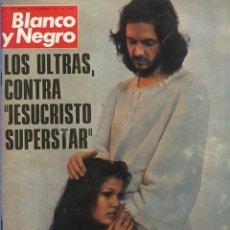 Collezionismo di Rivista Blanco y Negro: BLANCO Y NEGRO 3314 - JESUCRISTO SUPERSTAR CAMILO SESTO MIGUEL DELIBES PASOLINI D. JUAN DE BORBÓN. Lote 215132446