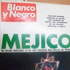 Coleccionismo de Revista Blanco y Negro: REVISTA BLANCO Y NEGRO. Nº 2945 OCTUBRE 1968. MÉJICO. Lote 215344567