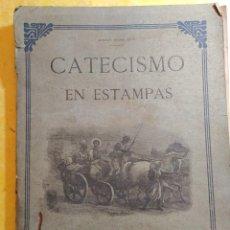 Coleccionismo de Revista Blanco y Negro: CATESISMO EN ESTAMPAS, 70 GRABADOS EN NEGRO, PYMY 15. Lote 217241145
