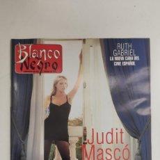Coleccionismo de Revista Blanco y Negro: REVISTA BLANCO Y NEGRO. JUDIT MASCÓ. AHORA CUALQUIER NIÑA ESTÁ DICE QUE ES UNA TOP MODEL. 1995. Lote 222543726