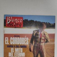 Coleccionismo de Revista Blanco y Negro: REVISTA BLANCO Y NEGRO. ENTREVISTA EL CORDOBÉS VUELVE A LOS RUEDOS. EL MITO DEL ETERNO RETORNO. 1995. Lote 222545126