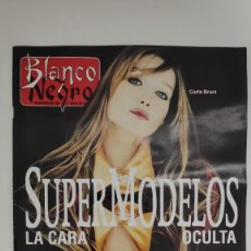 Coleccionismo de Revista Blanco y Negro: REVISTA BLANCO Y NEGRO. CARLA BRUNI. SUPERMODELOS LA CARA OCULTA. 1995. Lote 222545680